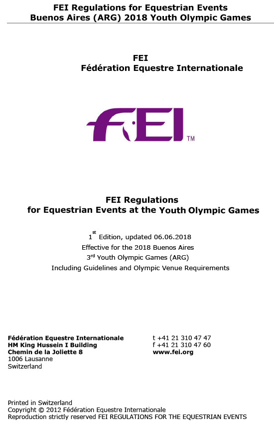 FEI regulations for equestrian events : Buenos Aires (ARG) 2018 Youth Olympic Games / Fédération Equestre Internationale   Fédération équestre internationale
