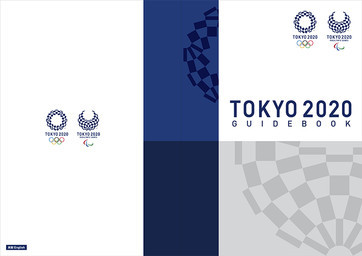 Tokyo 2020 guidebook : Tokyo 2020 guide / The Tokyo Organising Committee of the Olympic and Paralympic Games | Jeux olympiques d'été. Comité d'organisation. (32, 2020, Tokyo)