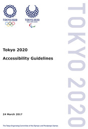 Accessibility guidelines : Tokyo 2020 / The Tokyo Organising Committee of the Olympic and Paralympic Games | Jeux olympiques d'été. Comité d'organisation. (32, 2020, Tokyo)