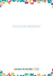 Focus day booklet : Buenos Aires 2018 Youth Olympic Games / Buenos Aires Youth Olympic Games Organising Committee | Summer Youth Olympic Games. Organizing Committee. 3, Buenos Aires, 2018