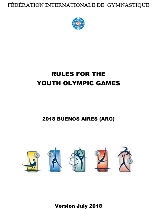 Rules for the Youth Olympic Games : 2018 Buenos Aires (ARG) / Fédération Internationale de Gymnastique | Fédération internationale de gymnastique