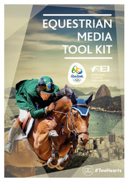 Equestrian media tool kit : Rio 2016 / Fédération Equestre Internationale   Fédération équestre internationale