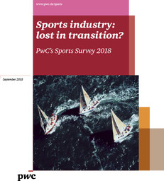 Sports industry : lost in transition? : PwC's sports survey 2018 / PwC | PricewaterhouseCoopers
