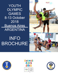 Info brochure : Youth Olympic Games, 8-13 October 2018 Buenos Aires, Argentina / International Handball Federation | Fédération internationale de handball