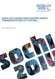 Transportation kit for NPCs : Sochi 2014 Paralympic Winter Games / Organizing Committee of XXII Olympic Winter Games and XI Paralympic Winter Games in Sochi | Olympic Winter Games. Organizing Committee. 22, 2014, Sochi