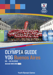 Olympia Guide YOG Buenos Aires : 06.-18.10.2018 : Buenos Aires 2018 Youth Olympic Games / red. Wolfgang Eichler... [et al.] | Eichler, Wolfgang