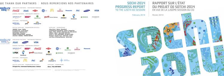 Sochi 2014 progress report to the 126th IOC Session, February 2014 = Rapport sur l'état du projet de Sotchi 2014 en vue de la 126e Session du CIO, février 2014 / Organizing Committee of XXII Olympic Winter Games and XI Paralympic Winter Games of 2014 in Sochi   Jeux olympiques d'hiver. Comité d'organisation. 22, 2014, Sochi