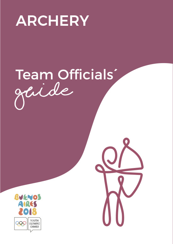 Team officials' guides : Buenos Aires 2018 Youth Olympic Games / Buenos Aires Youth Olympic Games Organising Committee | Summer Youth Olympic Games. Organizing Committee. 3, Buenos Aires, 2018