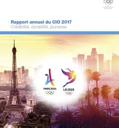 Rapport annuel du CIO 2017 : crédibilité, durabilité et jeunesse / Comité International Olympique | Comité international olympique
