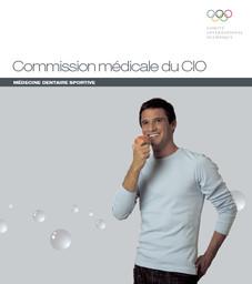 Médecine dentaire sportive / Commission médicale du CIO | Comité international olympique. Commission médicale