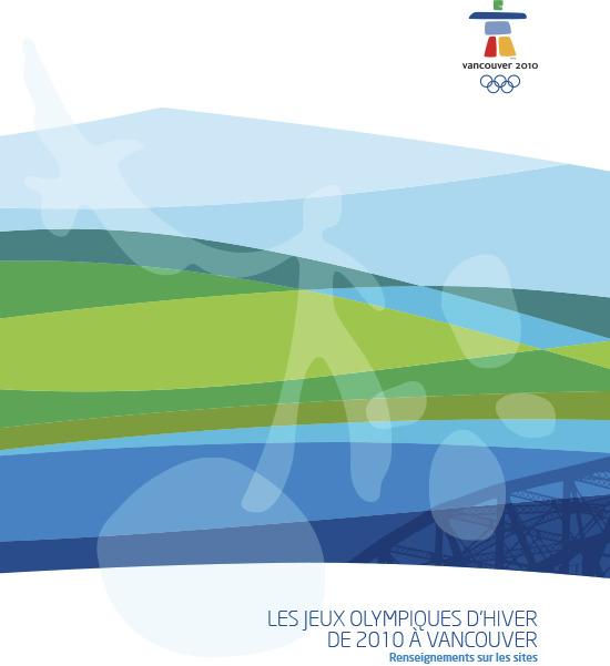 Renseignements sur les sites : les Jeux Olympiques d'hiver de 2010 à Vancouver / VANOC | Jeux olympiques d'hiver. Comité d'organisation. 21, 2010, Vancouver