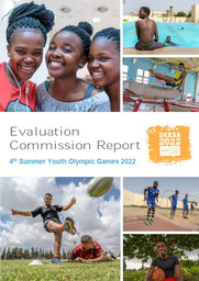 Evaluation commission report : 4th Summer Youth Olympic Games 2022 : Dakar 2022 / International Olympic Committee | Comité international olympique. Commission d'évaluation pour les Jeux olympiques d'été 2022