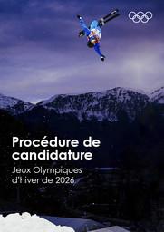 Procédure de candidature : Jeux Olympiques d'hiver de 2026 / Comité International Olympique | Comité international olympique