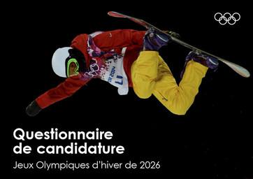 Questionnaire de candidature : Jeux Olympiques d'hiver de 2026 / Comité International Olympique | Comité international olympique