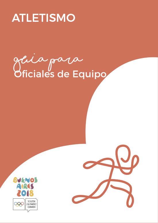 Guías para oficiales de equipo : Buenos Aires 2018 Youth Olympic Games / Comité Organizador Juegos Olímpicos de la Juventud Buenos Aires 2018 | Jeux olympiques de la jeunesse d'été. Comité d'organisation. (3, Buenos Aires, 2018)