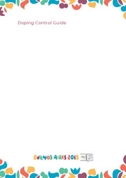 Doping control guide : Buenos Aires Youth Olympic Games 2018 / Buenos Aires Youth Olympic Games Organising Committee | Jeux olympiques de la jeunesse d'été. Comité d'organisation. (3, Buenos Aires, 2018)