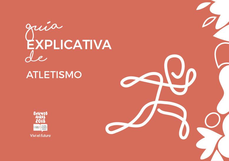 Guías explicativas : Juegos Olímpicos de la Juventud Buenos Aires 2018 / Comité Organizador de los Juegos Olímpicos de la Juventud Buenos Aires 2018   Jeux olympiques de la jeunesse d'été. Comité d'organisation. (3, Buenos Aires, 2018)