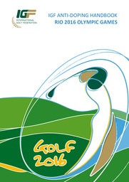 IGF anti-doping handbook : golf 2016 : Rio 2016 Olympic Games / International Golf Federation   Fédération internationale de golf