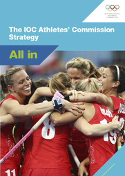 The IOC Athletes' Commission strategy : all in / International Olympic Committee | International Olympic Committee. Athletes' Commission
