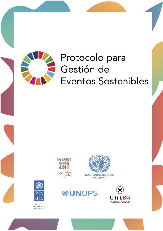 Protocolo para gestión de eventos sostenibles / Comité Organizador Juegos Olímpicos de la Juventud Buenos Aires 2018... [et al.] | Argañaraz, Martin