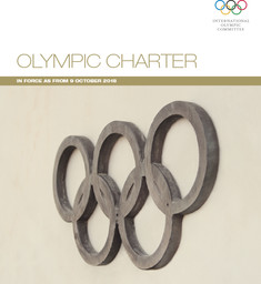 Olympic charter : in force as of 9 October 2018 / International Olympic Committee | Comité international olympique