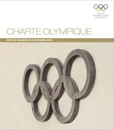 Charte olympique : état en vigueur au 9 octobre 2018 / Comité International Olympique | Comité international olympique