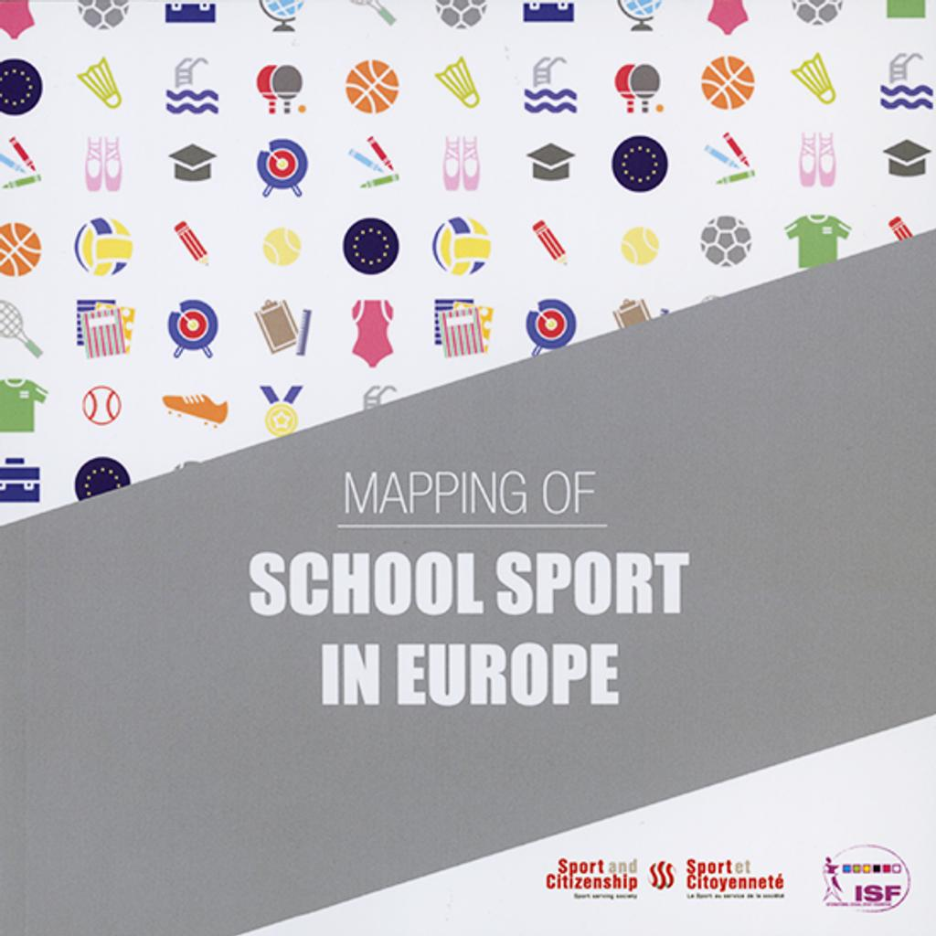 Mapping of school sport in Europe / Sport and Citizenship Think Tank | Think Tank Sport et Citoyenneté