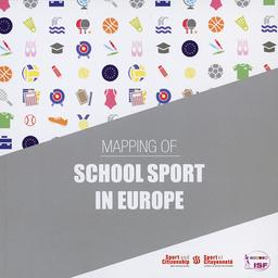 Mapping of school sport in Europe / Sport and Citizenship Think Tank   Think Tank Sport et Citoyenneté
