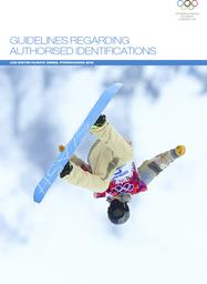 Guidelines regarding authorised identifications : XXIII Winter Olympic Games, PyeongChang 2018 / International Olympic Committee | International Olympic Committee