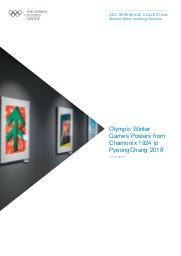 Olympic Winter Games posters from Chamonix 1924 to PyeongChang 2018 / The Olympic Studies Centre | The Olympic Studies Centre
