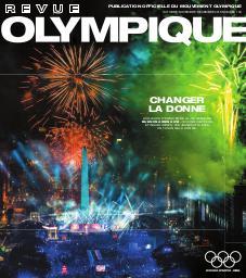 Revue olympique : organe officiel du Mouvement olympique. Vol. 109, Octobre-Novembre-Décembre 2018 |