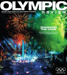 Olympic review : official publication of the Olympic Movement. Vol. 109, October-November-December 2018 |