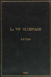 Aurons-nous la VIIe Olympiade à Anvers en 1920 ? / Comité provisoire Anvers 1920 | Comité provisoire Anvers 1920