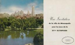 Une invitation de la ville de Minneapolis pour les Jeux de la XVe Olympiade / Olympic Invitation Committee of Minneapolis   Olympic Invitation Committee of Minneapolis