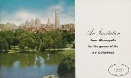 An invitation from Minneapolis for the Games of the XV Olympiad / Olympic Invitation Committee of Minneapolis   Olympic Invitation Committee of Minneapolis