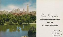 Una invitacíon de la ciudad de Minneapolis para los XV Juegos Olímpicos / Olympic Invitation Committee of Minneapolis   Olympic Invitation Committee of Minneapolis