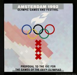 Amsterdam 1992 : Olympic Games and festival : proposal to the IOC for the Games of the XXVth Olympiad / prod. Foundation Olympic Games Amsterdam | Hanselaar, Elena