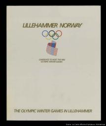Lillehammer Norway - Norvège : candidate to host the 1992 Olympic Winter Games = candidate aux Jeux Olympiques d'hiver en 1992 / Association de Lillehammer pour le Développement Olympique | Association de Lillehammer pour le développement olympique