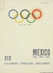 México demande XIX Jeux Olympiques = Mexico requests XIX Olympic Games = Mexico solicita Juegos Olímpicos / Dr. Giorgio de Stefani | De Stefani, Giorgio