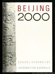 Beijing 2000 / Beijing 2000 Olympic Games Bid Committee | Comité pour la candidature de Pékin aux Jeux olympiques de l'an 2000
