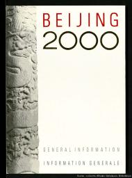 Beijing 2000 / Beijing 2000 Olympic Games Bid Committee   Comité pour la candidature de Pékin aux Jeux olympiques de l'an 2000