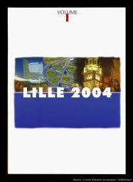 Lille 2004 : les Jeux pour tous = people's Games / Comité de Candidature de Lille 2004 | Comité de Candidature de Lille 2004