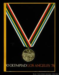 XXI Olympiad : Los Angeles '76 / Los Angeles 1976 Olympic Committee | Los Angeles 1976 Olympic Committee