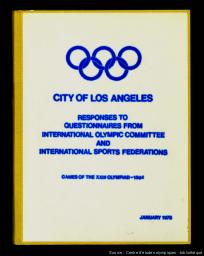 Responses to questionnaires from International Olympic Committee and International Sports Federations : Games of the XXIII Olympiad 1984 / City of Los Angeles | City of Los Angeles