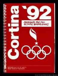 Candidature de Cortina d'Ampezzo à l'occasion des Jeux Olympiques d'hiver de 1992 : réponses aux questionnaires du Comité International Olympique (CIO) et des Fédérations Internationales (FIs), presse, radio et télévision / [Comité de candidature Cortina'92]   Comité de candidature Cortina'92