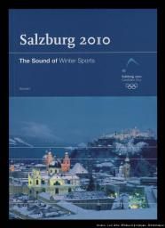 Salzburg 2010 : the sound of Winter sports / Comité de candidature Salzburg 2010 | Comité de candidature Salzburg 2010