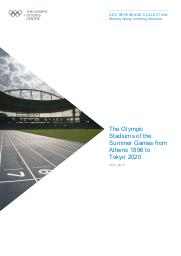The Olympic stadiums of the Summer Games from Athens 1896 to Tokyo 2020 / The Olympic Studies Centre | The Olympic Studies Centre