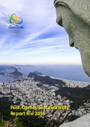 Post-Games sustainability report Rio 2016 / Organising Committee for the Olympic and Paralympic Games in Rio in 2016 | Jeux olympiques d'été. Comité d'organisation. (31, 2016, Rio de Janeiro)
