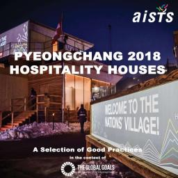 PyeongChang 2018 hospitality houses : a selection of good practices in context of the Global Goals for sustainable development / Geert Hendriks | Hendriks, Geert