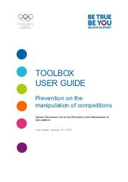 Prevention on the manipulation of competitions : toolbox user guide / Olympic Movement Unit on the Prevention of the Manipulation of Competitions   Olympic Movement Unit on the Prevention of the Manipulation of Competitions